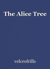 The Alice Tree