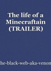 The life of a Minecraftain (TRAILER)