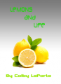 Lemons and Life