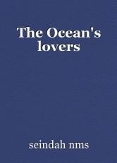 The Ocean's lovers