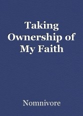 Taking Ownership of My Faith