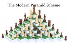 The Modern Pyramid Scheme