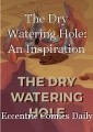 The Dry Watering Hole: An Inspiration