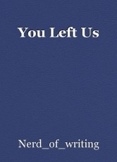 You Left Us