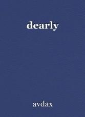 dearly