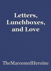 Letters, Lunchboxes, and Love