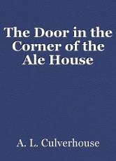 The Door in the Corner of the Ale House