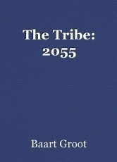 The Tribe: 2055