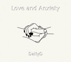 Love and Anxiety