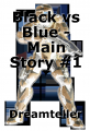 Black vs Blue - Main Story #1