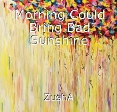 Morning Could Bring Bad Sunshine
