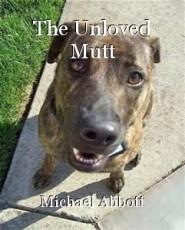 The Unloved Mutt