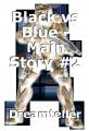Black vs Blue - Main Story #2