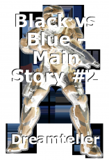 Black vs Blue - Main Story #2