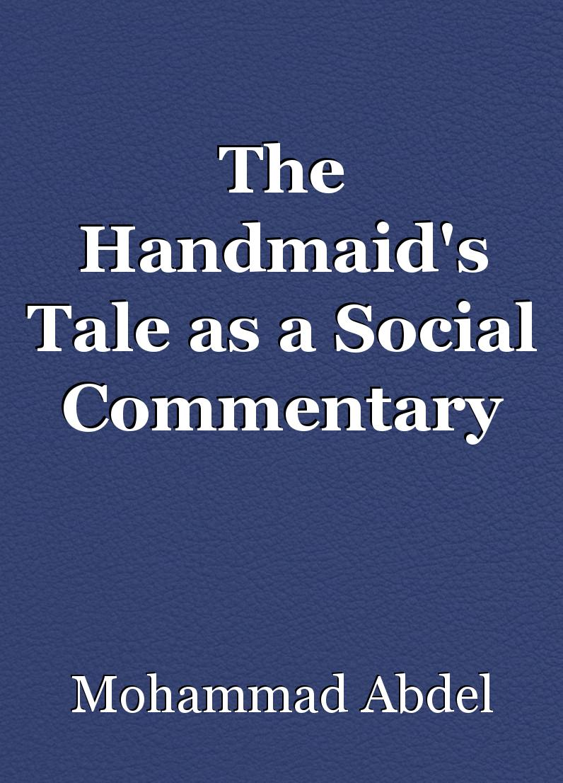 the handmaids tale essays The handmaid's tale has 890,747 ratings and 48,475 reviews kate said: it's been almost five years since i wrote my review i've rewritten large parts.