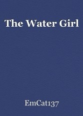 The Water Girl