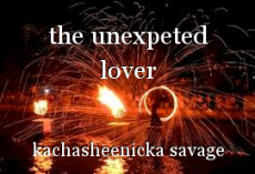 the unexpeted lover