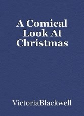 A Comical Look At Christmas