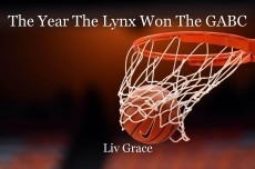 The Year The Lynx Won The GABC