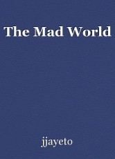 The Mad World
