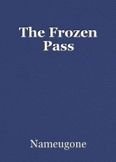 The Frozen Pass