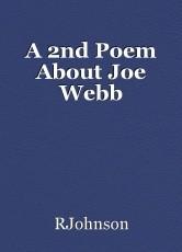 A 2nd Poem About Joe Webb