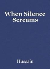When Silence Screams