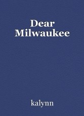 Dear Milwaukee