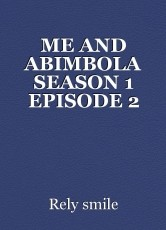 ME AND ABIMBOLA SEASON 1 EPISODE 2