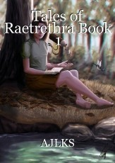 Tales of Raetrethra, Book 1