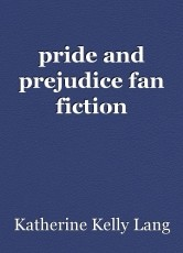 pride and prejudice fan fiction