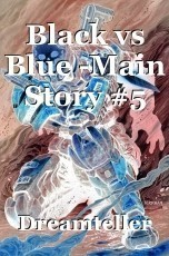Black vs Blue -Main Story #5