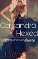 Hexed Book 2 Cassandra