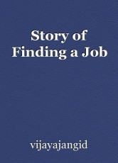 Story of Finding a Job