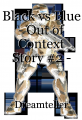 Black vs Blue - Out of Context Story #2 - Christmas! by Trainwreck