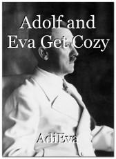 Adolf and Eva Get Cozy