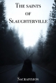 The Saints of Slaughterville