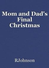 Mom and Dad's Final Christmas