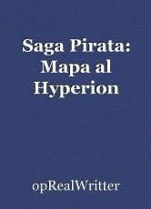 Saga Pirata: Mapa al Hyperion