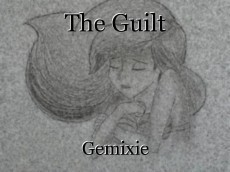 The Guilt