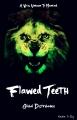 Flawed Teeth: Pilot