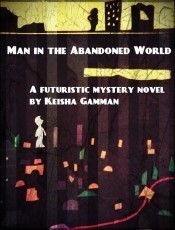 Man in the Abandoned World