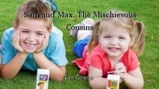 Sam and Max, The Mischievous Cousins