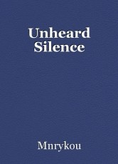 Unheard Silence