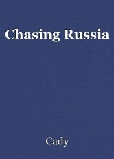 Chasing Russia