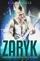 Zaryk - Book One in the Twisted Epiphany Series