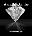 standing in the light