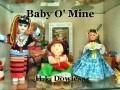 Baby O' Mine