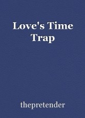 Love's Time Trap