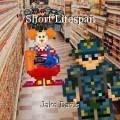 Short Lifespan